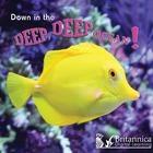 Down in the Deep, Deep Ocean!