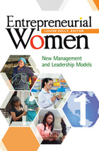 Entrepreneurial Women: New Management and Leadership Models