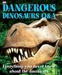 Dangerous Dinosaurs Q&A cover