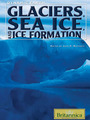 Glaciers, Sea Ice, and Ice Formation cover