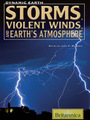 Storms, Violent Winds, and Earths Atmosphere cover
