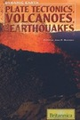 Plate Tectonics, Volcanoes, and Earthquakes cover
