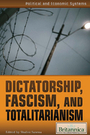 Dictatorship, Fascism, and Totalitarianism cover