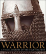 Warrior: A Visual History of the Fighting Man cover