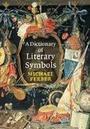 Dictionary of Literary Symbols cover