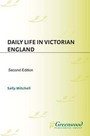 Daily Life in Victorian England, ed. 2 cover