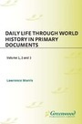 Daily Life through World History in Primary Documents cover