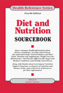 Diet and Nutrition Sourcebook, ed. 4 cover