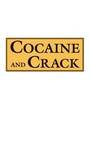 Cocaine and Crack cover