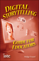 Digital Storytelling Guide for Educators