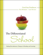 The Differentiated School: Making Revolutionary Changes in Teaching and Learning image
