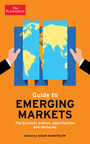 The Economist Guide to Emerging Markets: The business outlook, opportunities and obstacles cover