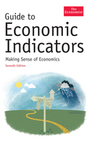 The Economist Guide to Economic Indicators: Making Sense of Economics cover