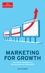 The Economist Marketing for Growth: The role of marketers in driving revenues and profits cover