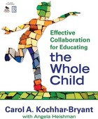 Effective Collaboration for Educating the Whole Child