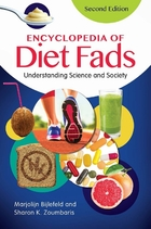 Encyclopedia of Diet Fads, ed. 2: Understanding Science and Society