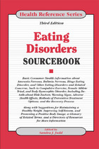 Eating Disorders Sourcebook, ed. 3