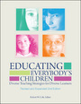 Educating Everybodys Children: Diverse Teaching Strategies for Diverse Learners, Rev. and Expanded, 2nd ed. cover