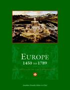 Europe, 1450 to 1789: Encyclopedia of the Early Modern World