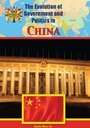 The Evolution of Government and Politics in China cover