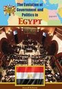 The Evolution of Government and Politics in Egypt cover