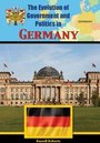 The Evolution of Government and Politics in Germany cover
