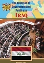 The Evolution of Government and Politics in Iraq cover