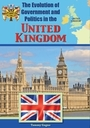 The Evolution of Government and Politics in the United Kingdom cover