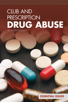 Club and Prescription Drug Abuse