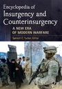 Encyclopedia of Insurgency and Counterinsurgency: A New Era of Modern Warfare cover