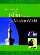Encyclopedia of Islam and the Muslim World image