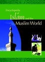 Encyclopedia of Islam and the Muslim World, ed.  cover