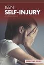 Teen Self-Injury cover