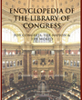Encyclopedia of the Library of Congress: For Congress, the Nation & the World cover