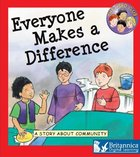 Everyone Makes A Difference: A Story About Community