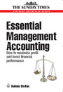 Essential Management Accounting: How to Maximise Profit and Boost Financial Performance cover
