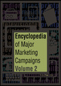 Encyclopedia of Major Marketing Campaigns, Vol. 2 cover