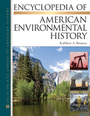 Encyclopedia of American Environmental History cover