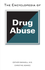 The Encyclopedia of Drug Abuse cover