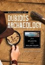 Encyclopedia of Dubious Archaeology: From Atlantis to the Walam Olum cover