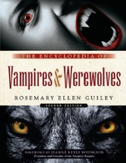 The Encyclopedia of Vampires & Werewolves, ed. 2