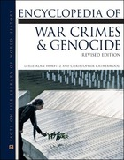 Encyclopedia of War Crimes and Genocide, Rev. ed.