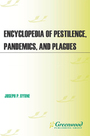 Encyclopedia of Pestilence, Pandemics, and Plagues cover
