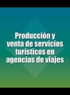 Producci   n y venta de servicios tur   sticos en agencias de viajes