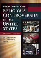Encyclopedia of Religious Controversies in the United States, ed. 2