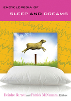 Encyclopedia of Sleep and Dreams: The Evolution, Function, Nature, and Mysteries of Slumber