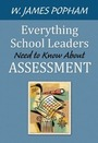 Everything School Leaders Need to Know About Assessment cover