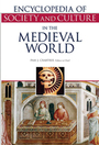 Encyclopedia of Society and Culture in the Medieval World cover
