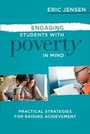 Engaging Students with Poverty in Mind: Practical Strategies for Raising Achievement cover