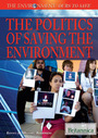 The Politics of Saving the Environment cover